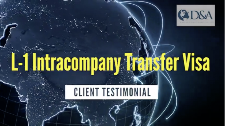 L-1A Intracompany Transfer Visa Client Testimonial